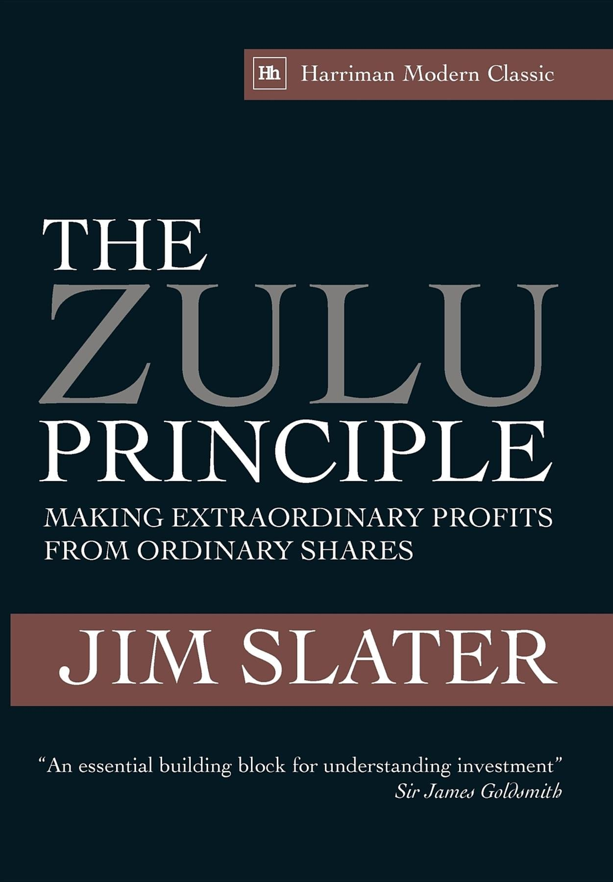 Jim Slater The Zulu Principle