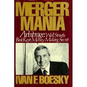 Ivan Boesky Merger Mania