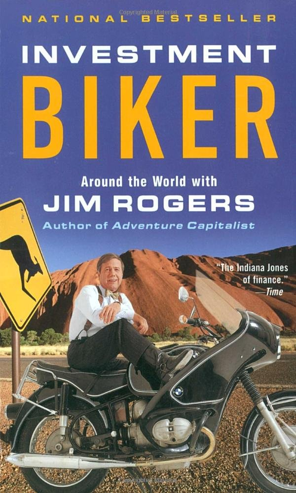 Jim Rogers Investment Biker